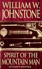 Spirit of the Mountain Man, William W. Johnstone, 0821751913