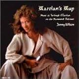 Carolan's Cup: Music of Turlough O'Carolan on the Hammered Dulcimer