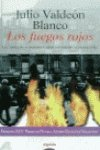 img - for Los fuegos rojos / the Red Fires (Algaida Literaria) (Spanish Edition) book / textbook / text book