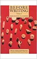 Before Writing: Volume 1: From Counting to Cuneiform