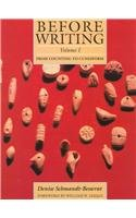 Before Writing: Volume 1: From Counting to Cuneiform by University of Texas Press