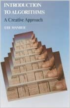Book ntroduction to Algorithms: A Creative (text only) by U.Manber