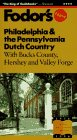 Philadelphia and the Pennsylvania Dutch Country, Fodor's Travel Publications, Inc. Staff, 0679030581