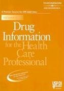 Drug Information for the Health Care Professional (USP DI: v.1 Drug Information for the Health Care Professional)