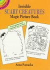 Invisible Scary Creatures Magic Picture Book, Anna Pomaska, 0486287157