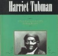 Harriet Tubman: A Photo-Illustrated Biography (Photo-Illustrated Biographies)