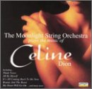 The Moonlight String Orchestra plays the music of Celine Dion
