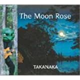 The Moon Rose
