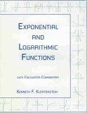 Exponential and Logarithmic Functions, Klopfenstein, Kenneth F., 1888570059