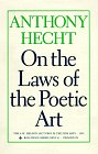 On the Laws of the Poetic Art, Anthony Hecht, 0691043639