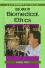 Issues in Biomedical Ethics, Lisa Yount, 1560064765