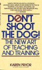Don't Shoot the Dog, Karen Pryor, 0553253883