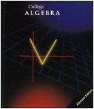 College Algebra (Student Edition), Kelly, Timothy J. and Balomenos, Richard H., 0395332915