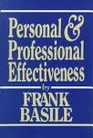 Personal and Professional Effectiveness, Frank Basile, 1878208594