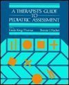 A Therapist's Guide to Pediatric Assessment, King-Thomas, Linda, 0316493724