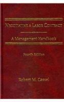 Negotiating a Labor Contract: A Management Handbook, Fourth Edition