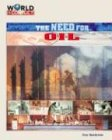 Download The Need for Oil (World in Conflict-The Middle East) ebook