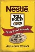 nestle-toll-house-semi-sweet-morsels-best-loved-recipes