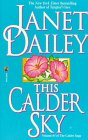 This Calder Sky, Janet Dailey, 0671875183