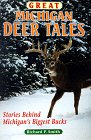 Great Michigan Deer Tales, Richard P. Smith, 0961740752