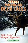 Great Michigan Deer Tales, Richard P. Smith, 0961740752