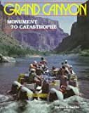 Grand Canyon: Monument to Catastrophe