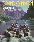 Grand Canyon : Monument to Catastrophe, Austin, 0932766331