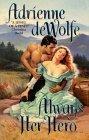 book cover of Always Her Hero