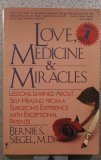 Love, Medicine and Miracles, Siegel, Bernie S., 0060914068