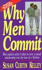 Why Men Commit, Susan C. Kelley, 1558501592