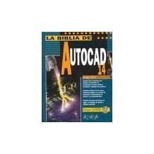 La Biblia de AutoCAD 14