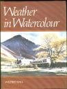Weather in Watercolour, Wilfred Ball, 0713454407