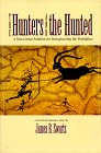 The Hunters and the Hunted, James B. Swartz, 1563271575