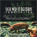 Hog in Me: Sick-Wid-It CompilationExplicit Lyrics