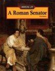 A Roman Senator (Working Life) pdf