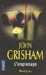 L'Engrenage par Grisham