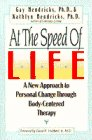 at-the-speed-of-life-a-new-approach-to-personal-change-through-body-centered-therapy