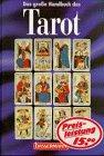 Das große Handbuch des Tarot.
