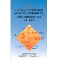 ICU Handbook of Facts, Formulas, and Laboratory Values