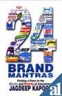 Twenty Four Brand Mantras : Finding a Place in the Minds and Hearts of Consumers, Kapoor, Jagdeep, 0761995250