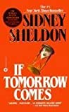 [(If Tomorrow Comes)] [By (author) Sidney Sheldon] published on (November, 1988)