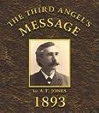 The Third Angel's Message, 1893 GCB Sermons