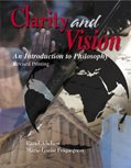 Clarity and Vision : An Introduction to Philosophy, Abelson, Raziel and Friquegnon, Marie-Lo, 0757500889