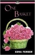 Book One Basket by Edna Ferber (2011-08-12)