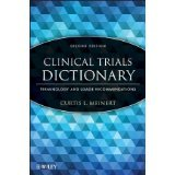 Clinical Trials Dictionary: Terminology and Usage Recommendations [HARDCOVER] [2012] [By Curtis L. Meinert]
