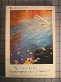In Wildness Is the Preservation of the World, Eliot Porter, 0871566109