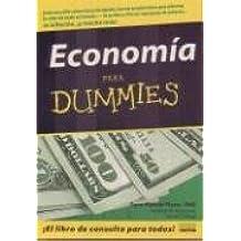 Economia Para Dummies/ Economy for Dummies (Para Dummies) (Spanish Edition)
