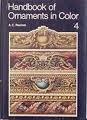 Handbook of Ornaments in Color, A. C. Racinet, 0442267975
