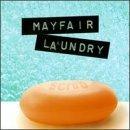 Scrub by Mayfair Laundry (1998-04-28)