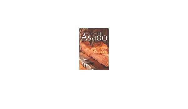 Secretos Del Asado, Los: OSCAR ARMAYOR : 9789875794061 ...